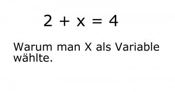warum x als variable