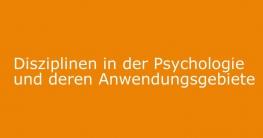 disziplinen-der-psychologie anwendungsgebiete