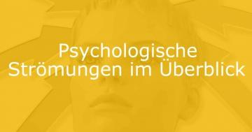psychologische strömungen überblick