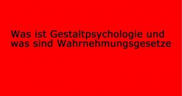 was ist gestaltpsychologie