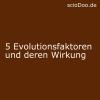 evolutionsfaktoren wirkung wie viele gibt es