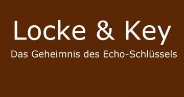 echoschlüssel locke & key