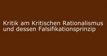 kritischer rationalismus kritik falsifikation