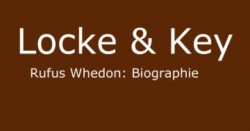 locke & key rufus biographie