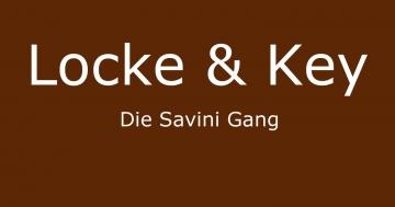 locke & key savini gang