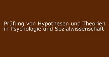 prüfung hypothesen theorien sozialwissenschaft psychologie quantitativ