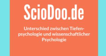 unterschied zwischen tiefenpsychologie und wissenschaftlicher psychologie
