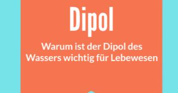 warum ist der dipol wasser wichtig leben lebewesen