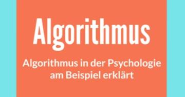 algorithmus psychologie definition und beispiele