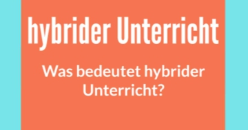 was ist hybrider unterricht