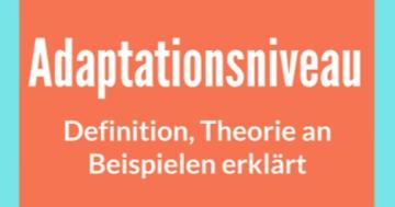 adaptationsniveau theorie definition beispiele