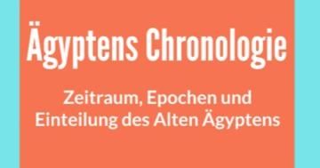 chronologie altes ägypten einteilung epochen zeitraum